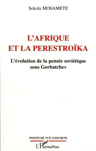 Couverture L'Afrique et la Perestroïka