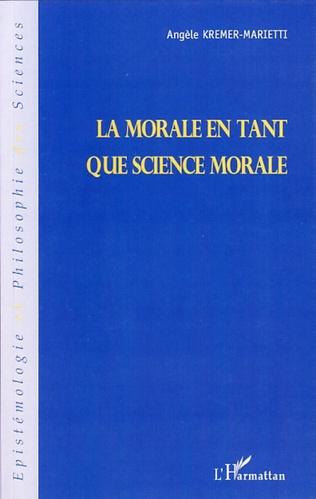 Couverture La morale en tant que science morale