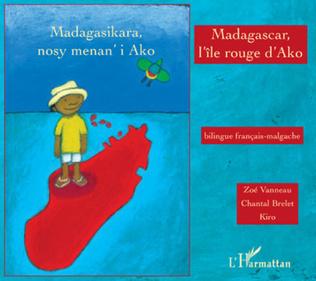 Couverture Madagascar, l'île rouge d'Ako
