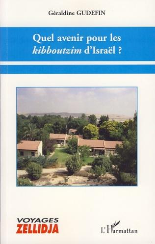 Couverture Quel avenir pour les kibboutzim d'Israël ?