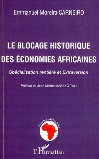 Couverture Le blocage historique des économies africaines