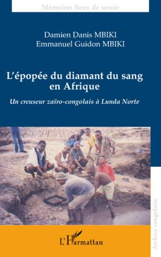 Couverture L'épopée du diamant du sang en Afrique