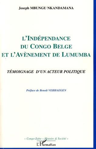 Couverture L'indépendance du Congo belge et l'avènement de Lumumba