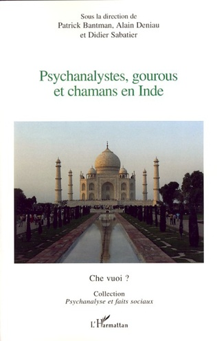 Couverture Psychanalystes, gourous et chamans en Inde
