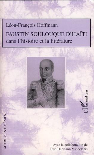 Couverture Faustin Soulouque d'Haïti