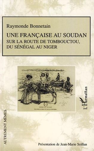 Couverture Une française au Soudan sur la route de Tombouctou, du Sénégal au Niger