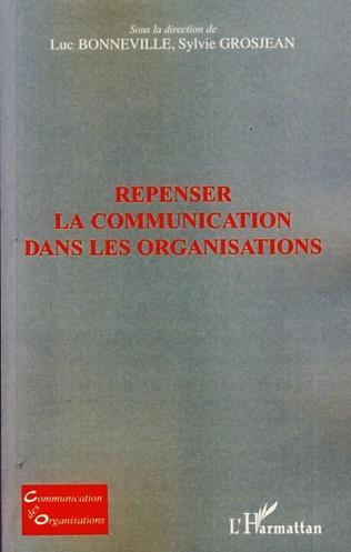 Couverture Repenser la communication dans les organisations