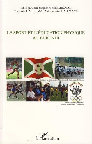 Couverture Le sport et l'éducation physique au Burundi