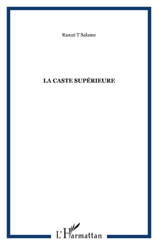 Couverture La caste supérieure