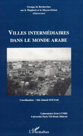 Couverture Villes intermédiaires dans le monde arabe