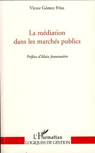 Couverture La médiation dans les marchés publics