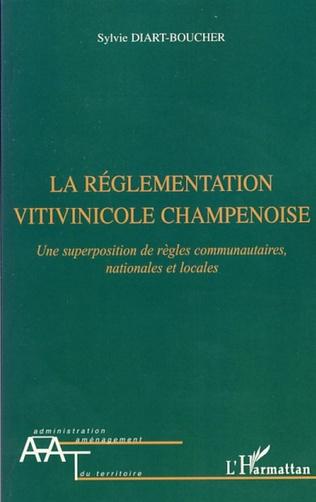 Couverture La réglementation vitivinicole champenoise