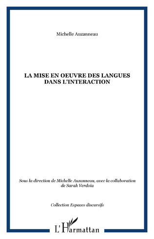 Couverture La mise en oeuvre des langues dans l'interaction