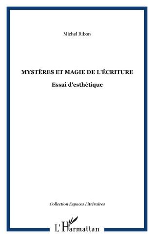 Couverture Mystères et magie de l'écriture