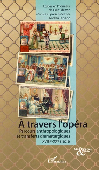 Couverture A travers l'opéra
