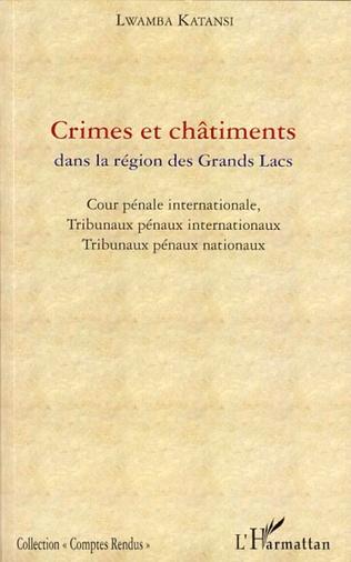 Couverture Crimes et châtiments dans la région des Grands Lacs