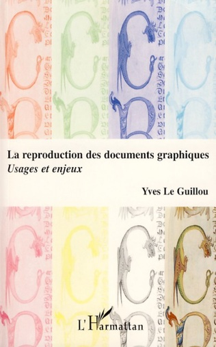 Couverture La reproduction des documents graphiques