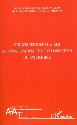 Couverture Stratégies identitaires de conservation et de valorisation du patrimoine