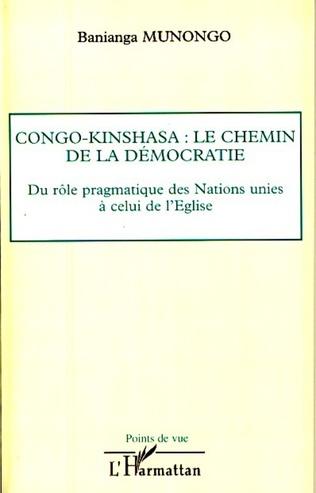 Couverture Congo-Kinshasa: le chemin de la démocratie