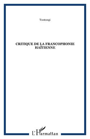 Couverture Critique de la francophonie haïtienne