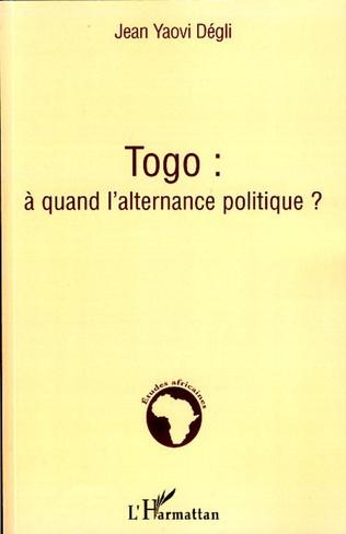 Couverture Togo : à quand l'alternance politique ?