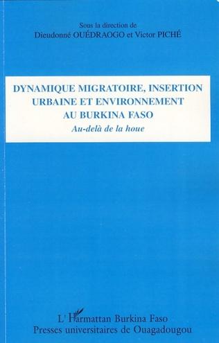 Couverture Dynamique migratoire, insertion urbaine et environnement au Burkina Faso
