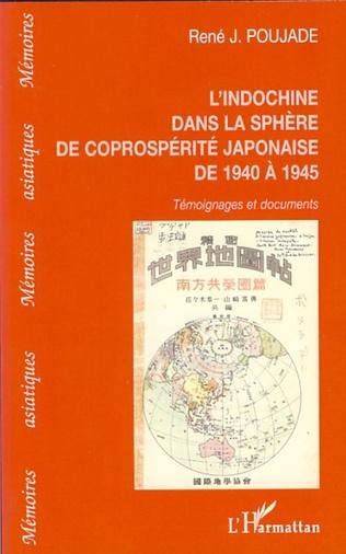 Couverture L'Indochine dans la sphère de la coprospérité japonaise