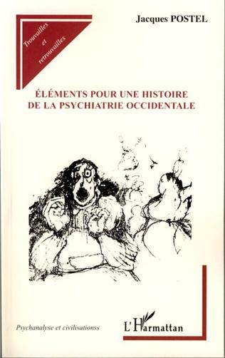 Couverture Eléments pour une histoire de la psychiatrie occidentale