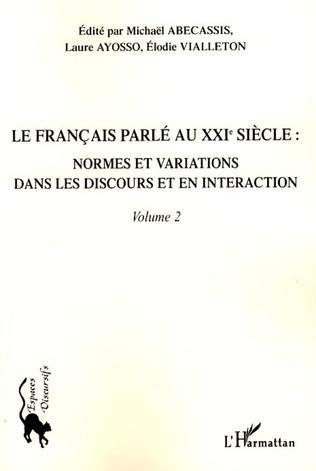 Couverture Le français parlé au XXIème siècle - Volume 2