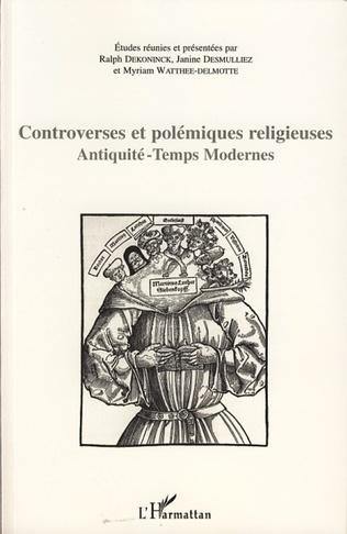 Couverture Controverses et polémiques religieuses