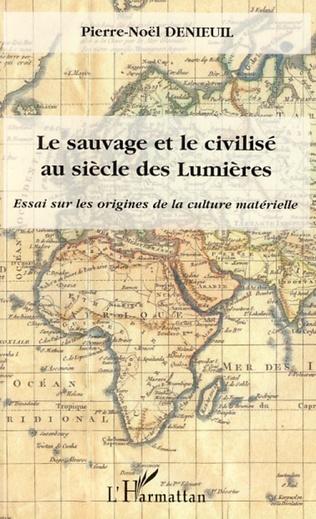 Couverture Le sauvage et le civilisé au siècle des Lumières