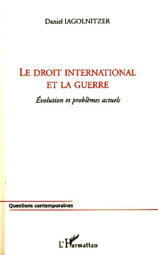 Couverture Le droit international et la guerre