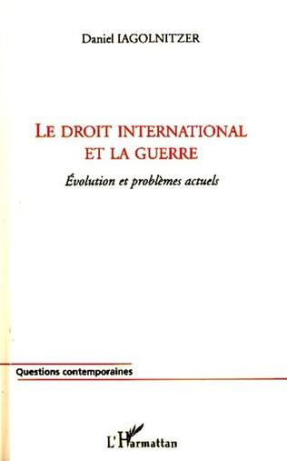 Couverture Le droit international et la guerre