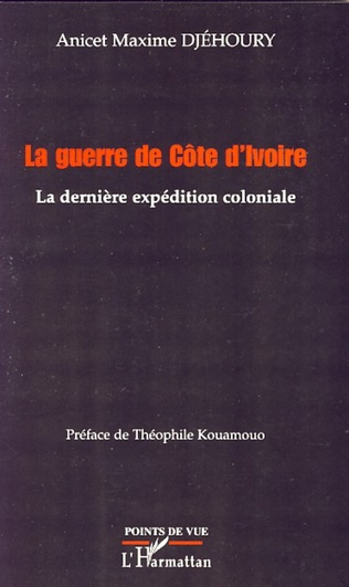 Couverture La guerre de Côte d'Ivoire