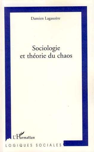 Couverture Sociologie et théorie du chaos