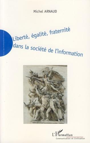 Couverture Liberté, égalité, fraternité dans la société de l'information