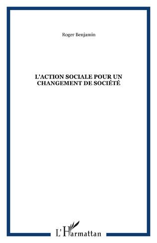 Couverture L'Action sociale pour un changement de société