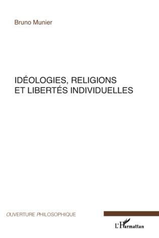 Couverture Idéologies, religions et libertés individuelles