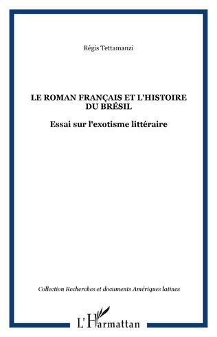 Couverture Le roman français et l'histoire du Brésil