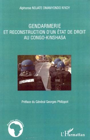 Couverture Gendarmerie et reconstruction d'un état de droit au Congo-Kinshasa