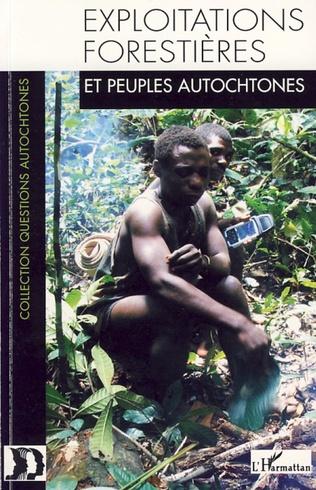 Couverture Exploitations forestières et peuples autochtones