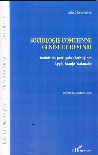 Couverture Sociologie comtienne : genèse et devenir