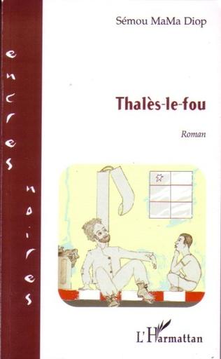Couverture Thalès-le-fou