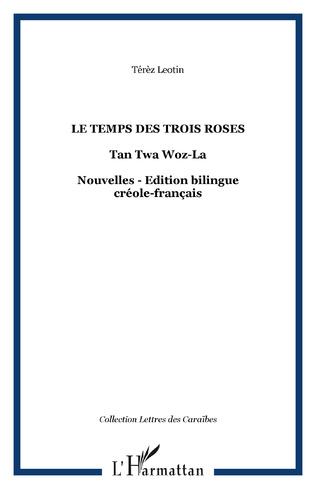 Couverture Le temps des trois roses
