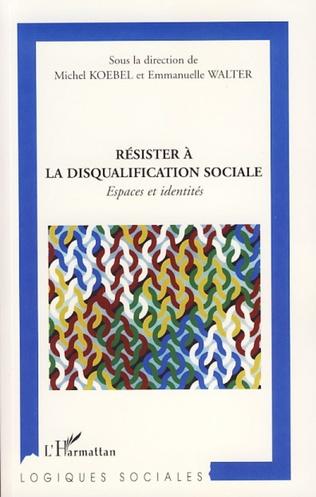 Couverture Résister à la disqualification sociale