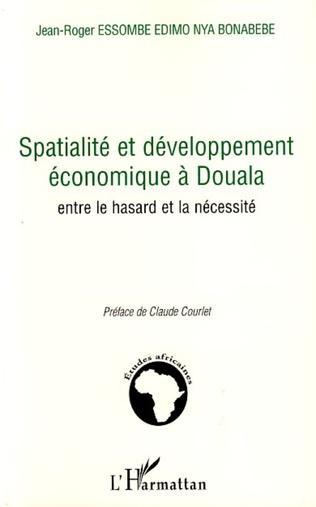 Couverture Spatialité et développement économique à Douala