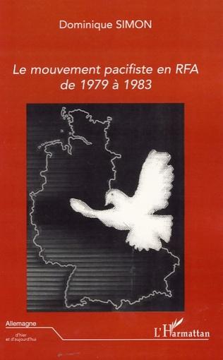 Couverture Le mouvement pacifiste en RFA de 1979 à 1983