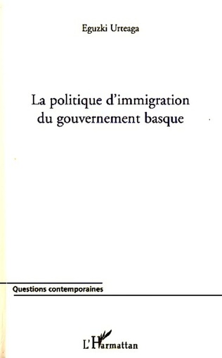 Couverture La politique d'immigration du gouvernement basque