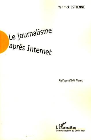 Couverture Le journalisme après Internet