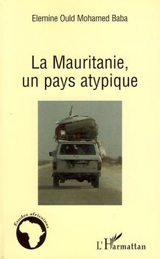 Couverture La Mauritanie, un pays atypique